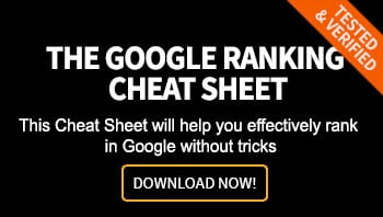 The Google Ranking Cheat Sheet - Tested & Verified